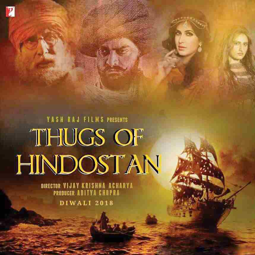Thugs of Hindostan is an Upcoming (2018) Hindi Movie Aamir Khan_Amitabh Bachchan _Katrina Kaif