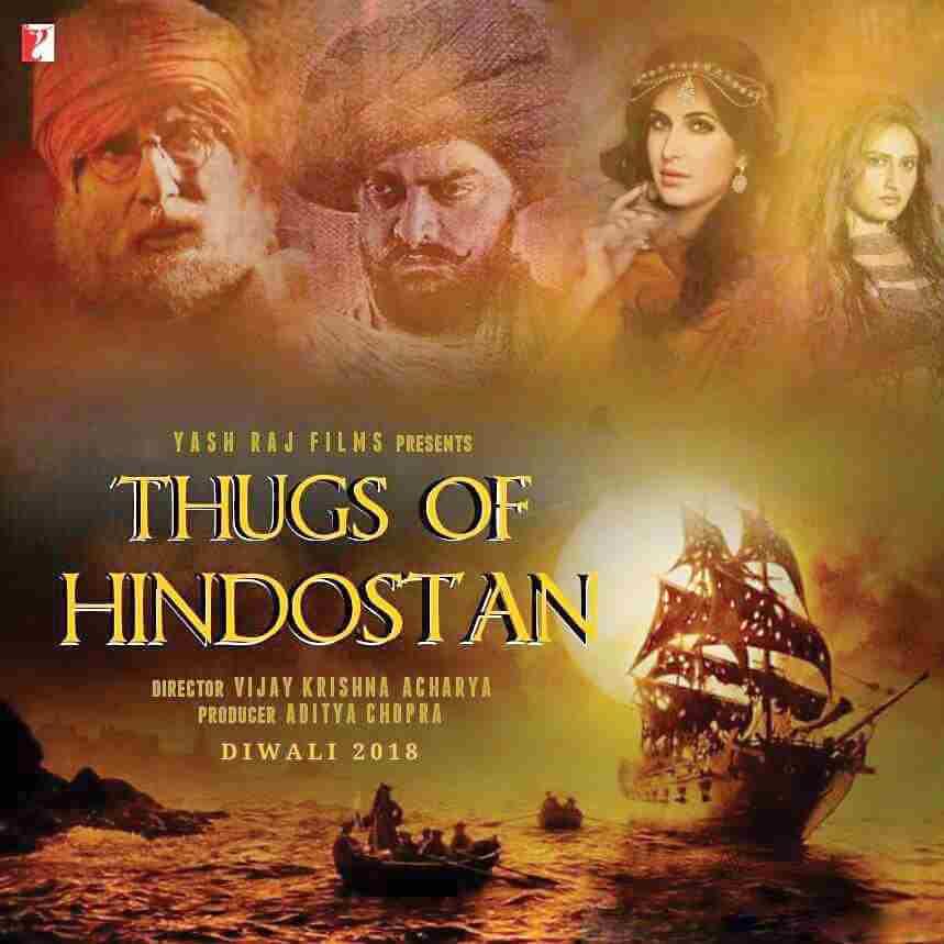 Thugs of Hindostan is an Upcoming (2018) Hindi Movie Aamir Khan_Amitabh Bachchan _Katrina Kaif